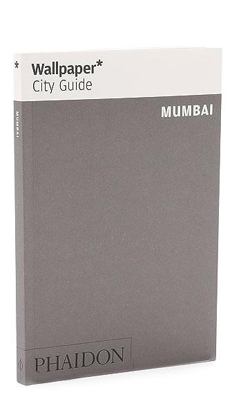 Phaidon Wallpaper City Guides: Mumbai