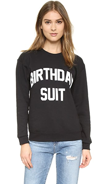 Private Party Birthday Suit Sweatshirt