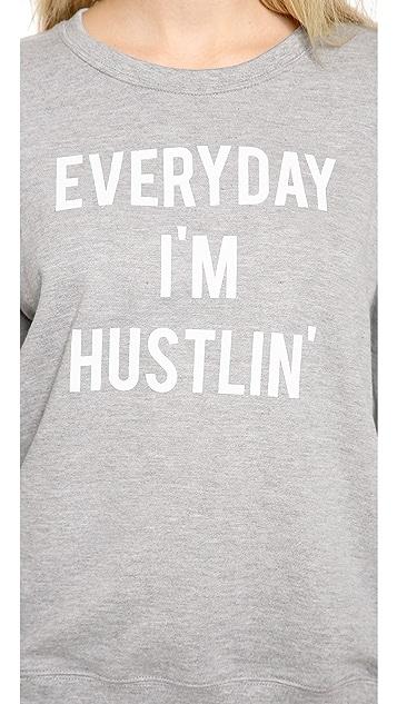 STYLESTALKER Hustlin Sweatshirt