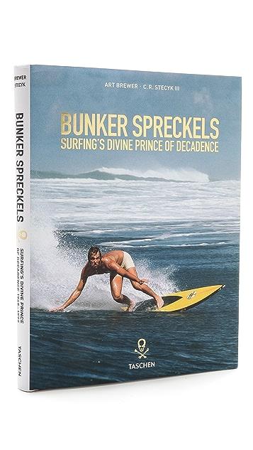 Taschen Bunker Spreckels: Surfing's Divine Prince of Decadence
