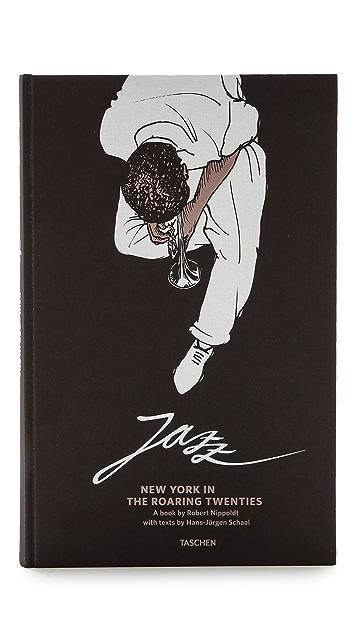 Taschen Jazz: New York in the Roaring Twenties