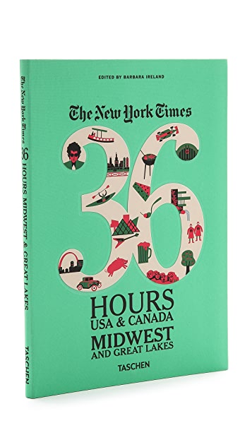 Taschen The New York Times 36 Hours Guide: USA & Canada Midwest and Great Lakes