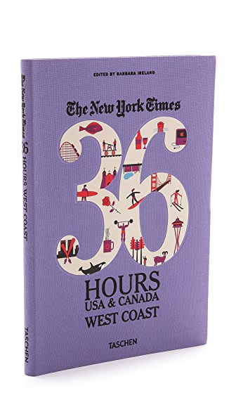 Taschen The New York Times 36 Hours Guide: USA & Canada West Coast