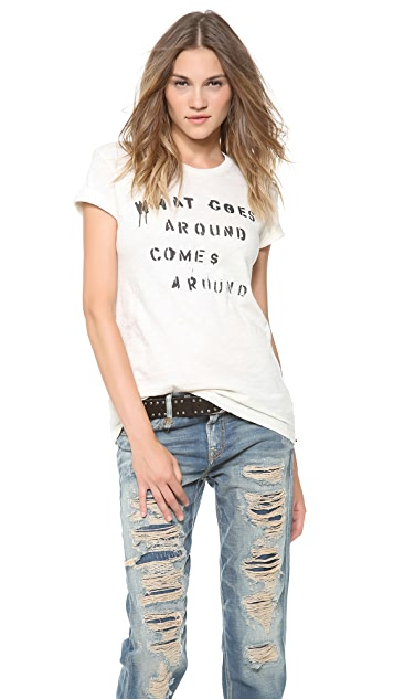 What Goes Around Comes Around Stencil Tee