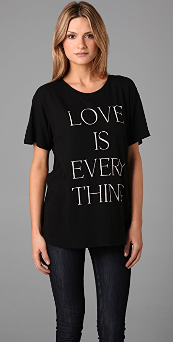 Wildfox Love is Everything Tee