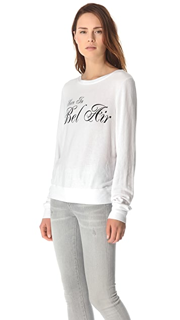 Wildfox Born in Bel Air Sweatshirt