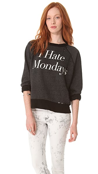 Wildfox I Hate Mondays Destroyed Sweatshirt