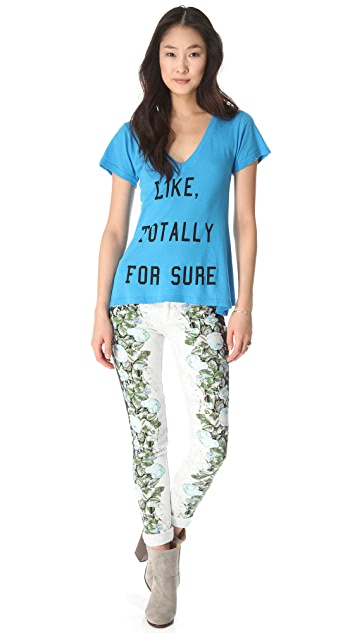 Wildfox Totally For Sure Tee