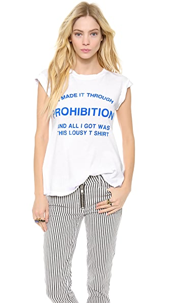Wildfox Made It Through Prohibition Tee