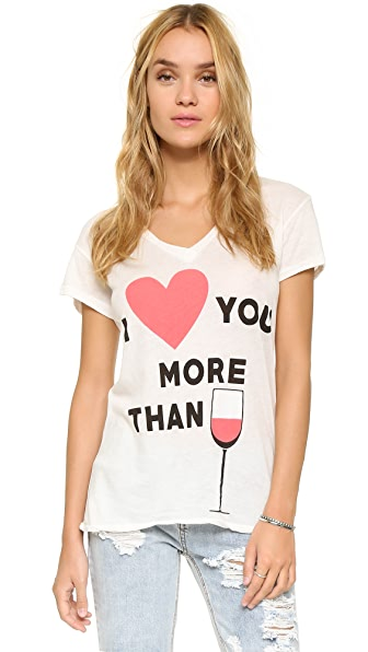 Wildfox I Heart You More Than V Neck Tee
