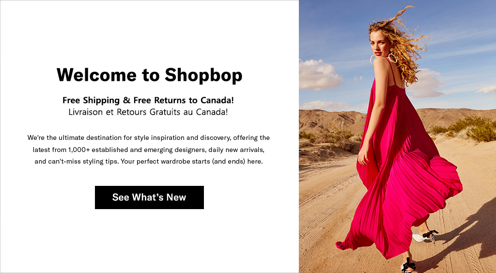 32285b618c Free shipping and easy returns to Canada. Featured Shopbop Designers for  Canada
