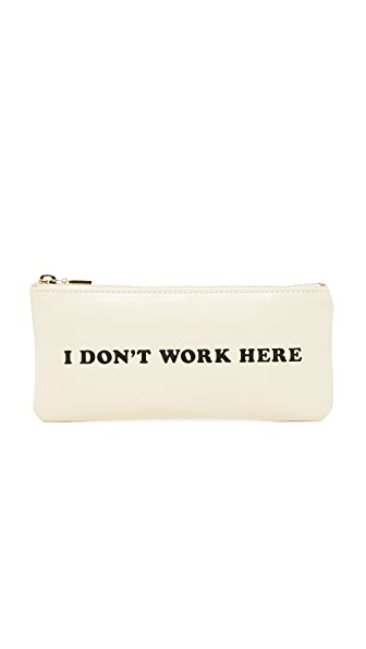 ban. do I Don't Work Here Pencil Pouch