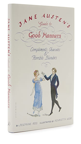 Books with Style Jane Austen's Guide to Good Manners