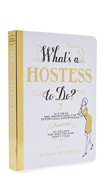 Books with Style What's a Hostess to Do? at Shopbop