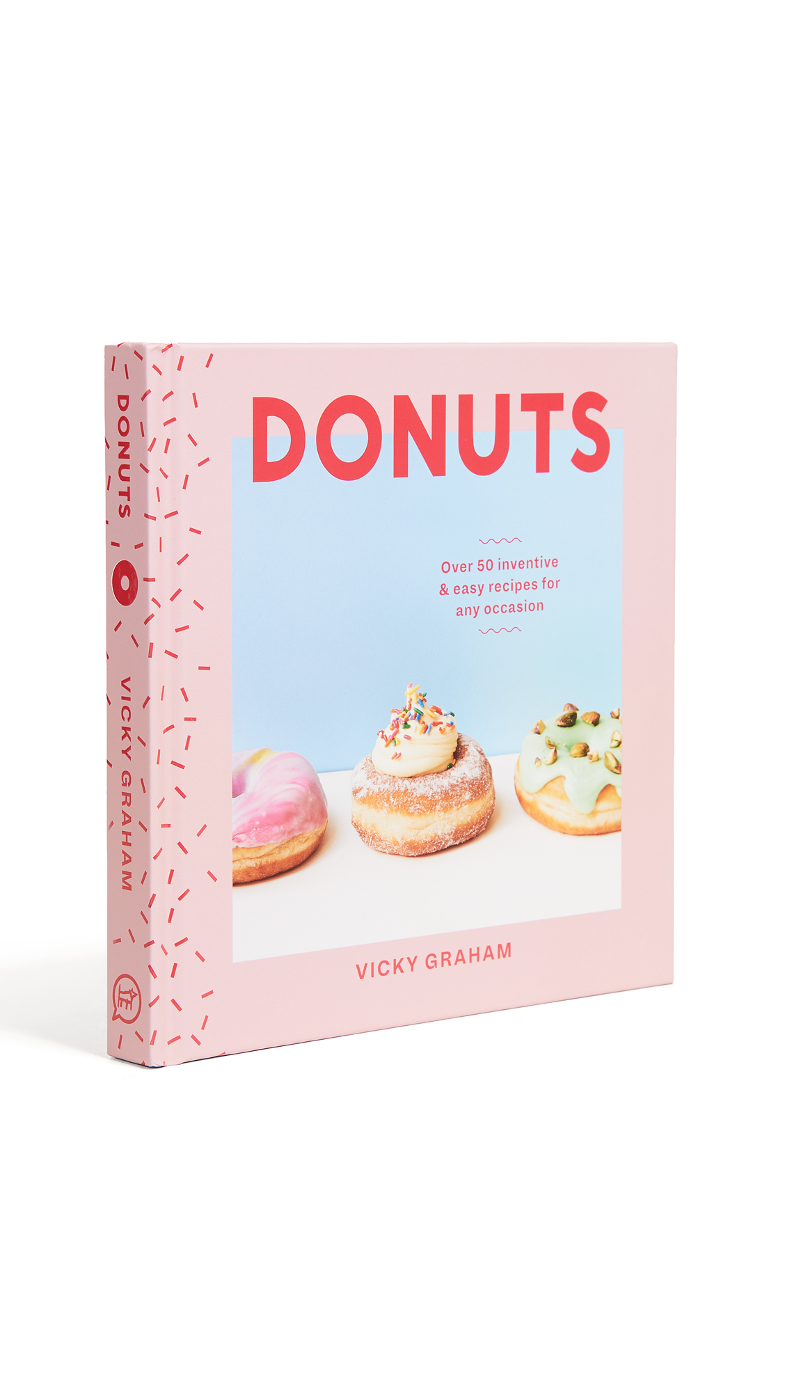donuts over 50 inventive and easy recipes for any occasion