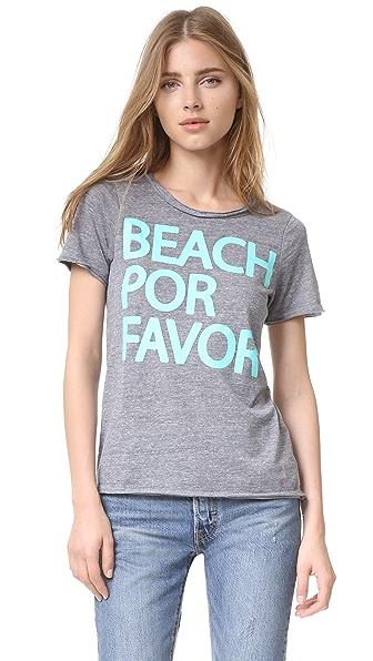 Chaser Beach Por Favor Tee