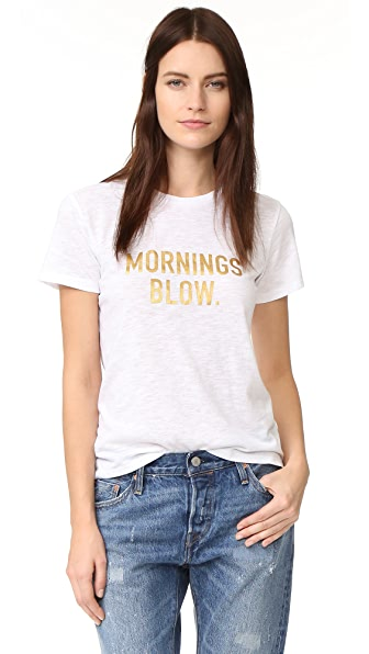 Drybar Mornings Blow Tee