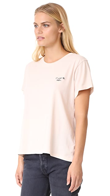 Knot Sisters It Aint Me Babe Tee