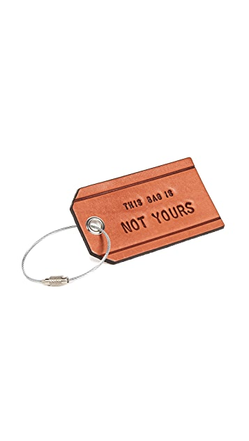 Boarding Pass This Bag Is Not Yours Leather Luggage Tag