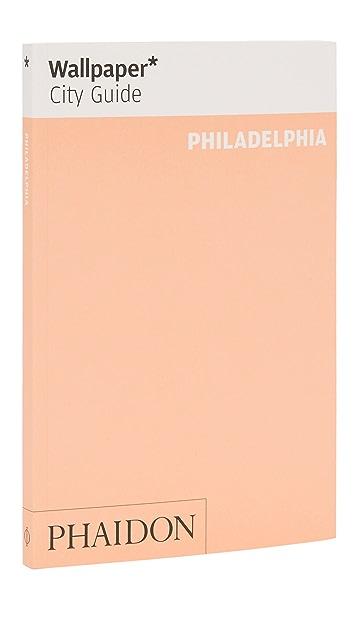 Phaidon Wallpaper City Guides: Philidelphia