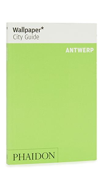 Phaidon Wallpaper City Guides: Antwerp