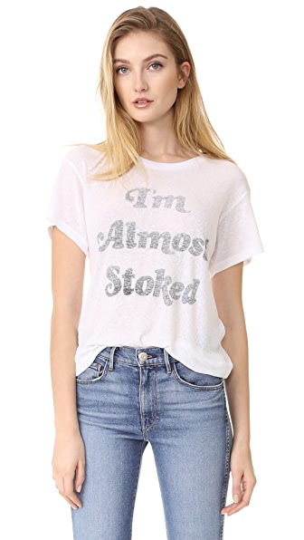 Wildfox Almost Stoked Tee