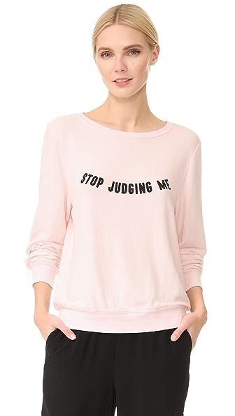 Wildfox Stop Judging Sweatshirt