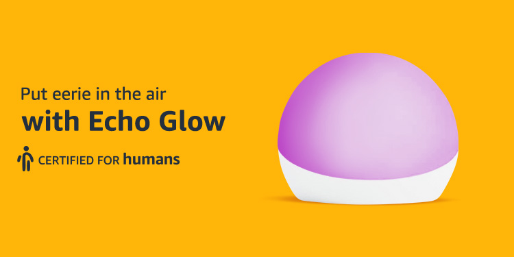 Put eerie in the air with Echo Glow. Certified for humans.