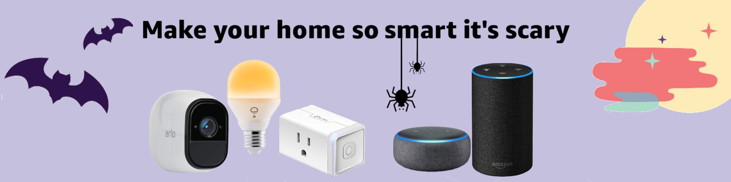 Make your Home so smart it's scary