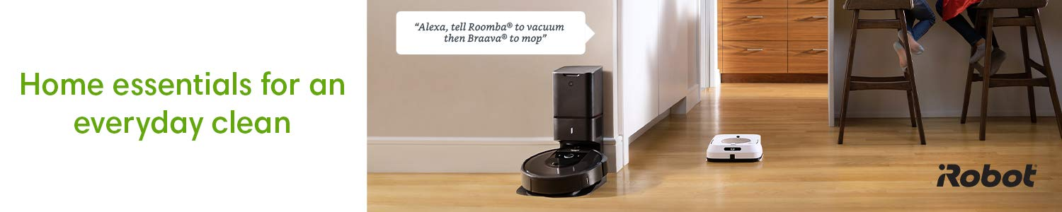 "Home essentials for an everday clean. iRobot.  ""Alexa, tell Roomba to vacuum then Braava to mop."""