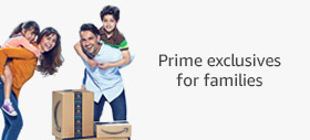 Prime exclusives for families