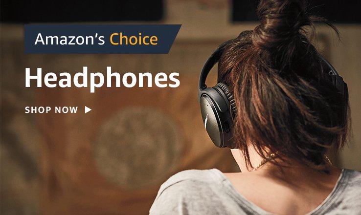 Amazon's Choice for Headphones