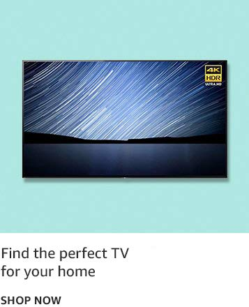 Find the perfect TV for your home