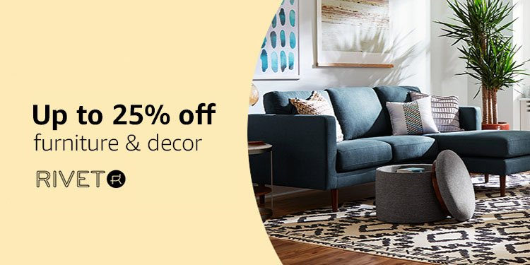 Up to 25% off furniture and decor