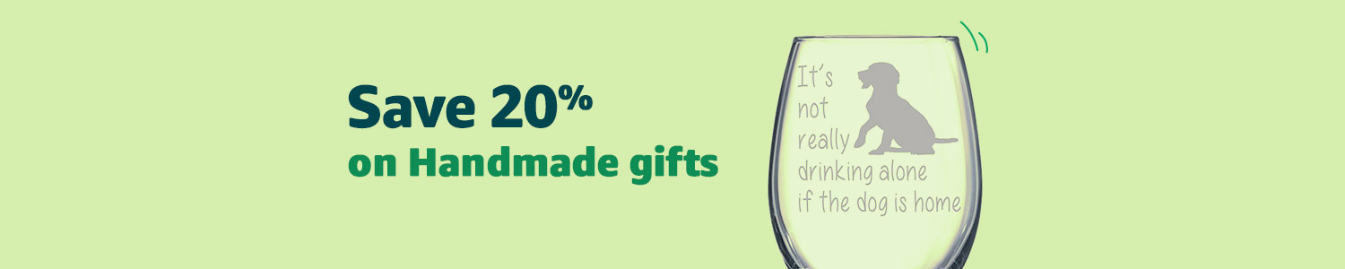 Save 20% on Handmade gifts