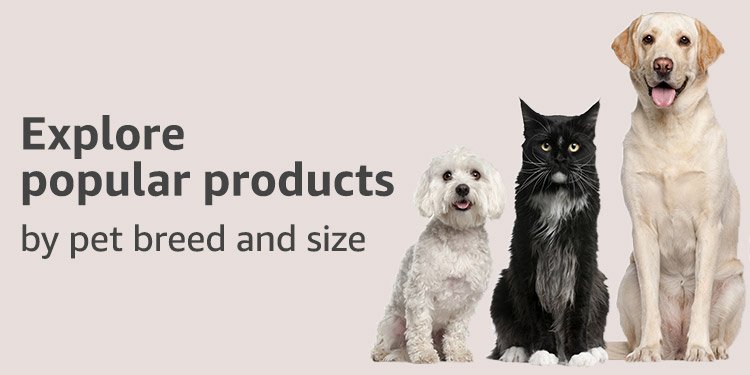 Explore popular products by pet breed & size