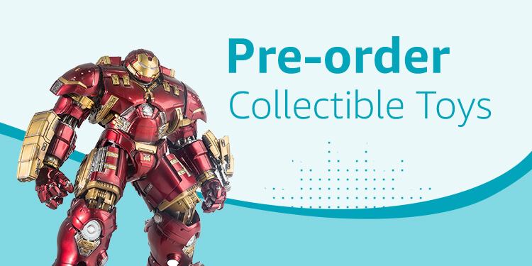 Pre-order Collectible Toys