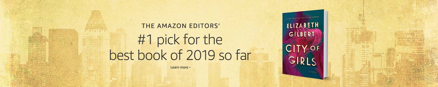 The Amazon Editors' #1 pick for the best book of 2019 so far: City of Girls by Elizabeth Gilbert
