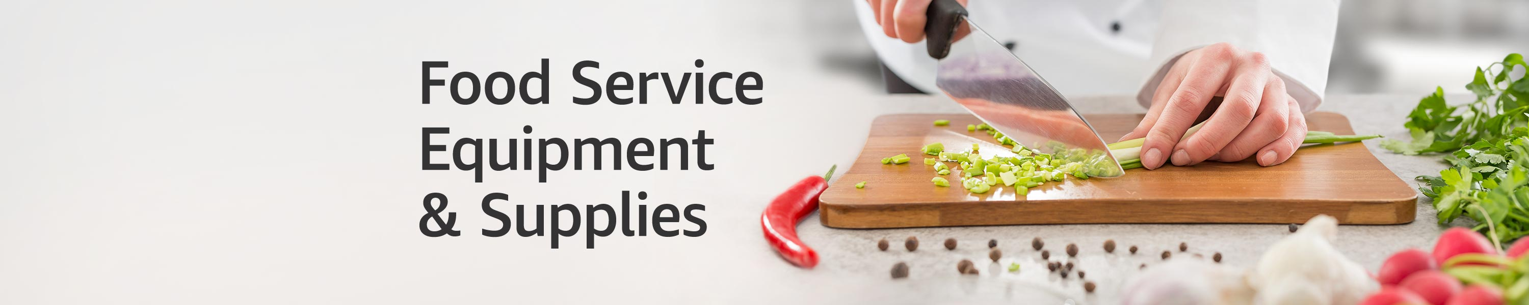 Food service equipment and supplies
