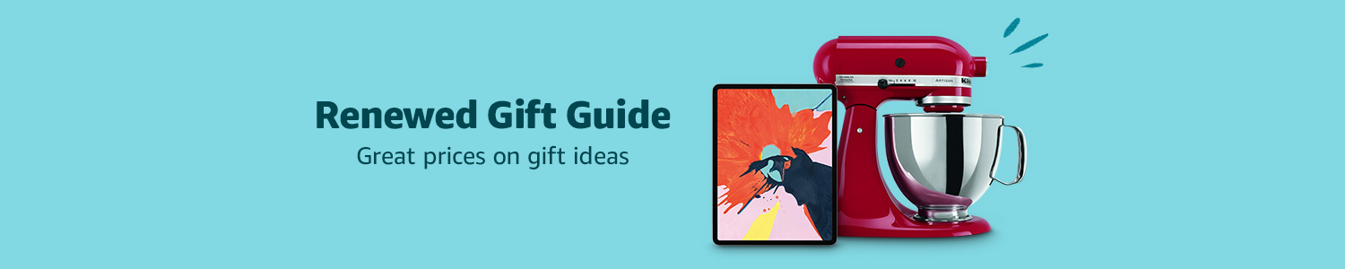Renewed Gift Guide.