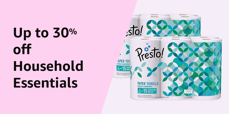 Up to 30% off Household Essentials