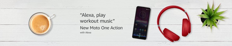 Moto One Action with Alexa