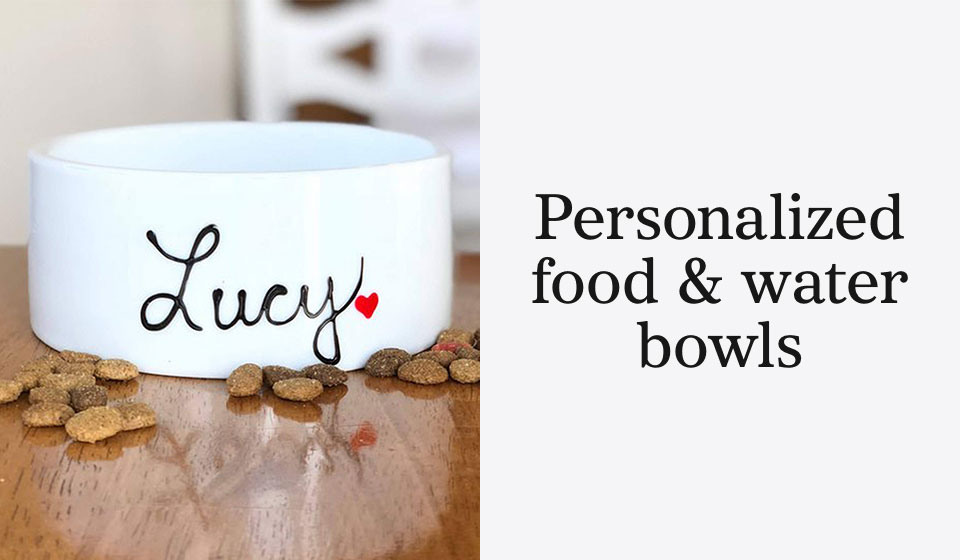 Personalized food & water bowls