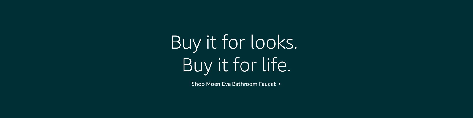 Buy it for looks. Buy it for life. Shop Moen Eva Bathroom Faucet.