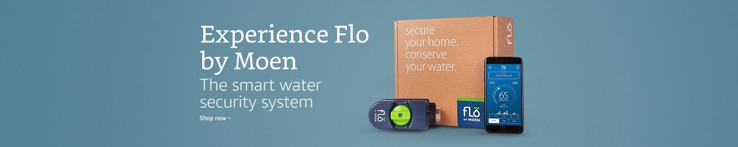 Experience Flo by Moen. The smart water security system. Shop now.