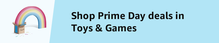Shop Prime Day deals in Toys and Games