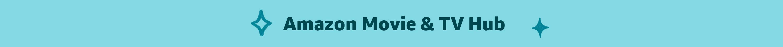 Amazon Movie & TV Hub