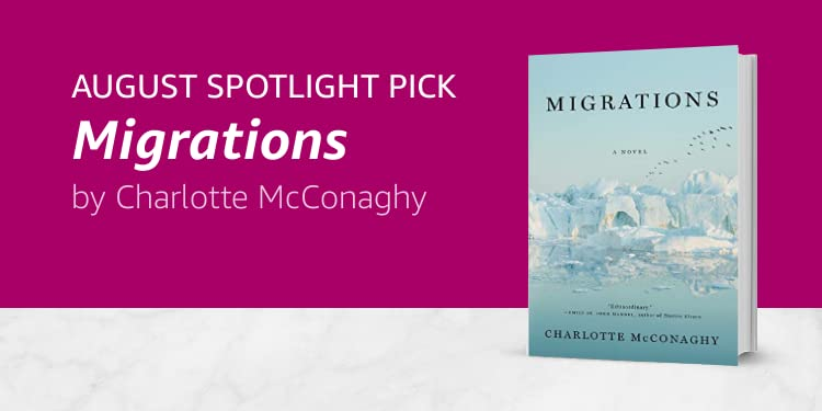 Click here to learn more about Migrations by Charlotte McConaghy