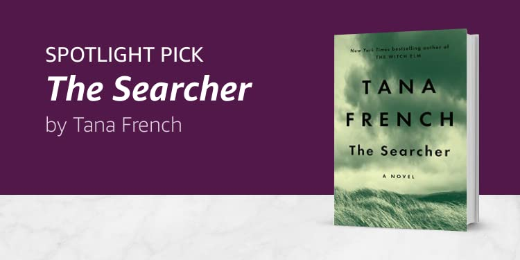 Click here to learn more about The Searcher by Tana French