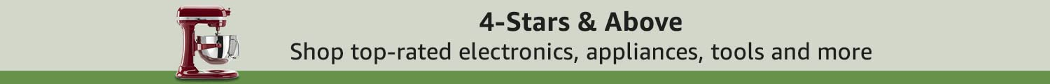 4-Stars & Above. Shop favorite electronics, appliances, tools, and more.